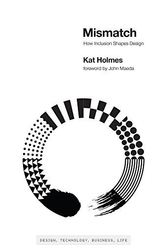 Cover from the book Mismatch: How inclusion shapes design by Kate Holmes