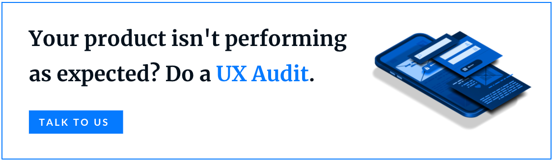 Grow your revenue and user engagement by running a UX Audit! - Book a call
