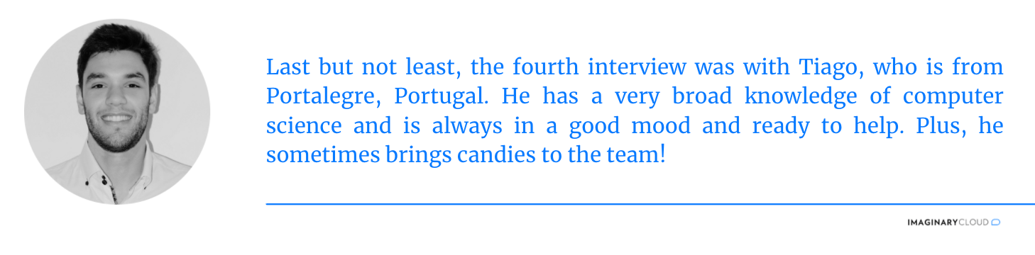 Interview 4 - Tiago
